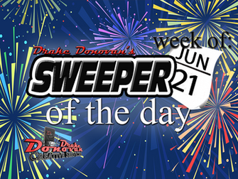 SWEEPER OF THE DAY COPY: WEEK OF 06/21/2021