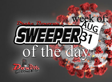 SWEEPER OF THE DAY COPY: WEEK OF 08/31/2020