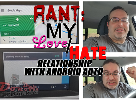 Rant: My Love/Hate Relationship With Android Auto