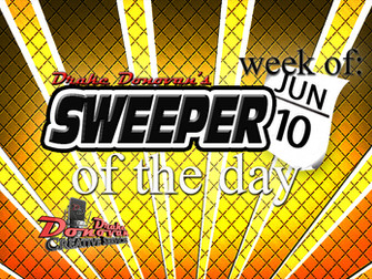 SWEEPER OF THE DAY COPY FOR WEEK OF 06/10/2019