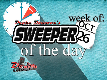 SWEEPER OF THE DAY COPY: WEEK OF 10/26/2020