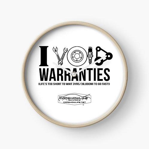 I Void Warranties Clock