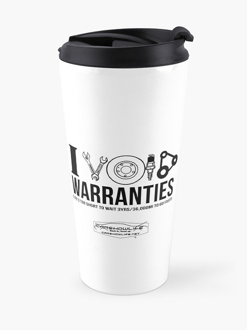 I Void Warranties Travel Mug