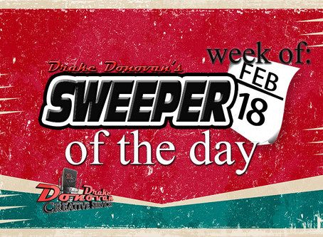 SWEEPER OF THE DAY COPY FOR WEEK OF 02/18/2019