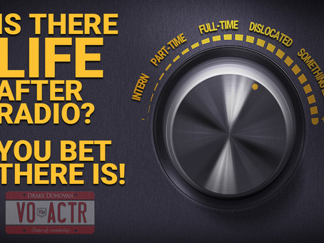 Is There Life After Radio? You Bet There Is!