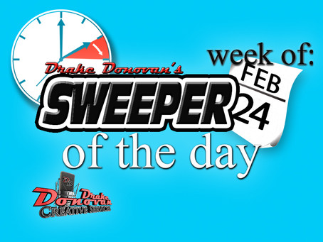 SWEEPER OF THE DAY COPY: WEEK OF 02/24/2020