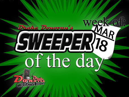 SWEEPER OF THE DAY COPY FOR WEEK OF 03/18/2019