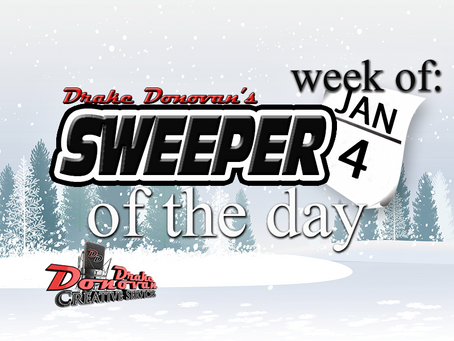 SWEEPER OF THE DAY COPY: WEEK OF 01/04/2021