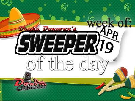 SWEEPER OF THE DAY COPY: WEEK OF 04/19/2021