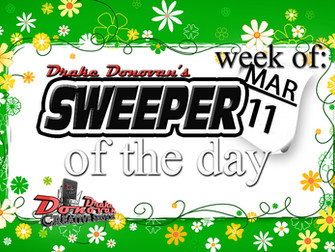 SWEEPER OF THE DAY COPY FOR WEEK OF 03/11/2019