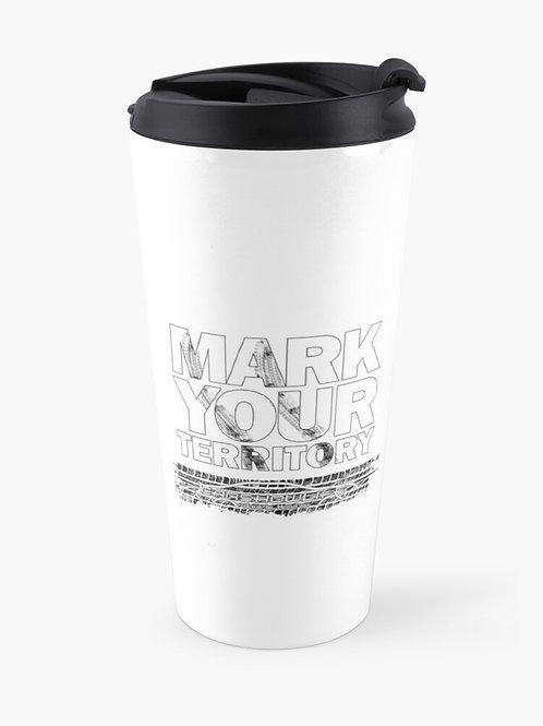 Mark Your Territory Travel Mug