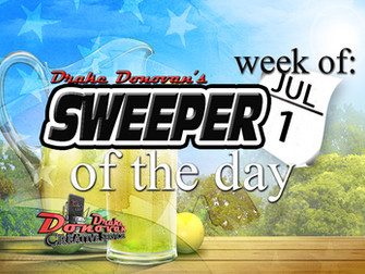 SWEEPER OF THE DAY COPY FOR WEEK OF 07/01/2019