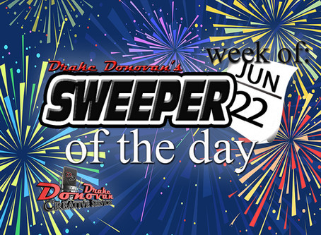 SWEEPER OF THE DAY COPY: WEEK OF 06/22/2020