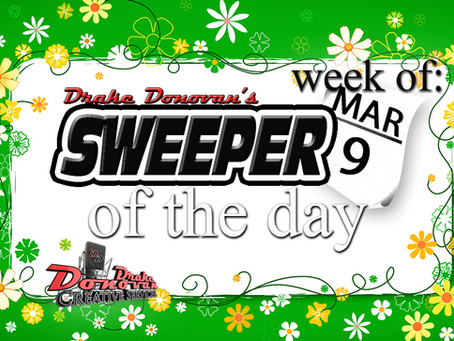 SWEEPER OF THE DAY COPY: WEEK OF 03/09/2020