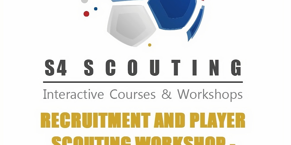 RECRUITMENT AND PLAYER SCOUTING WORKSHOP - Level 3 PRO