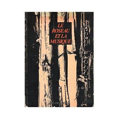 Le-Roseau-Et-La-Musique-Livre-863647630_