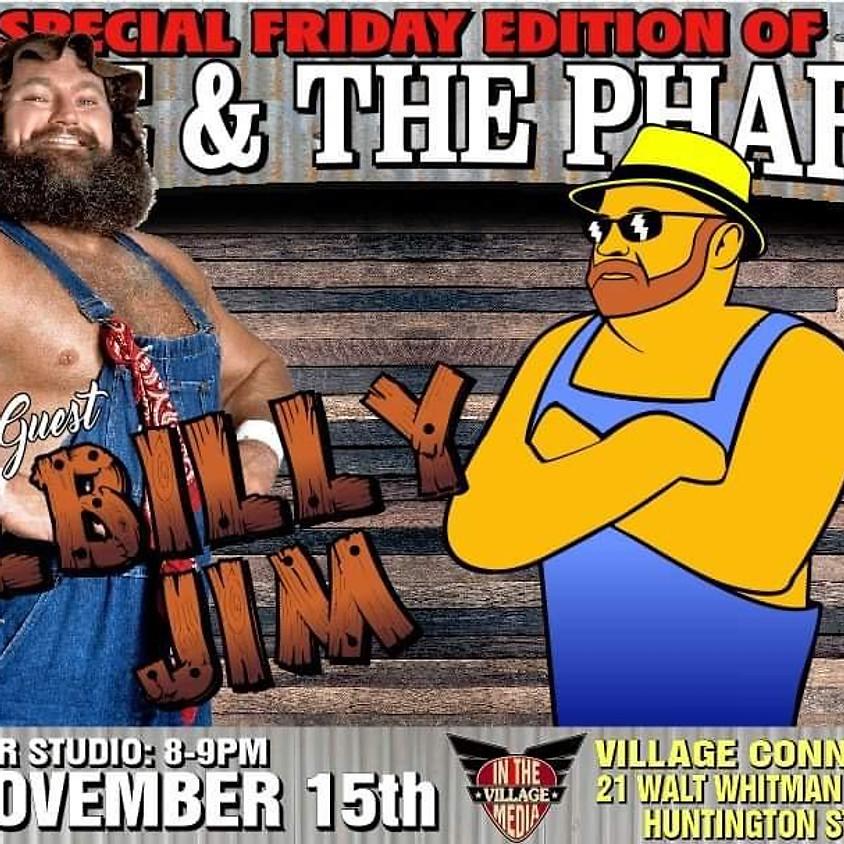 Hillbilly Jim W/Monte & The Pharaoh