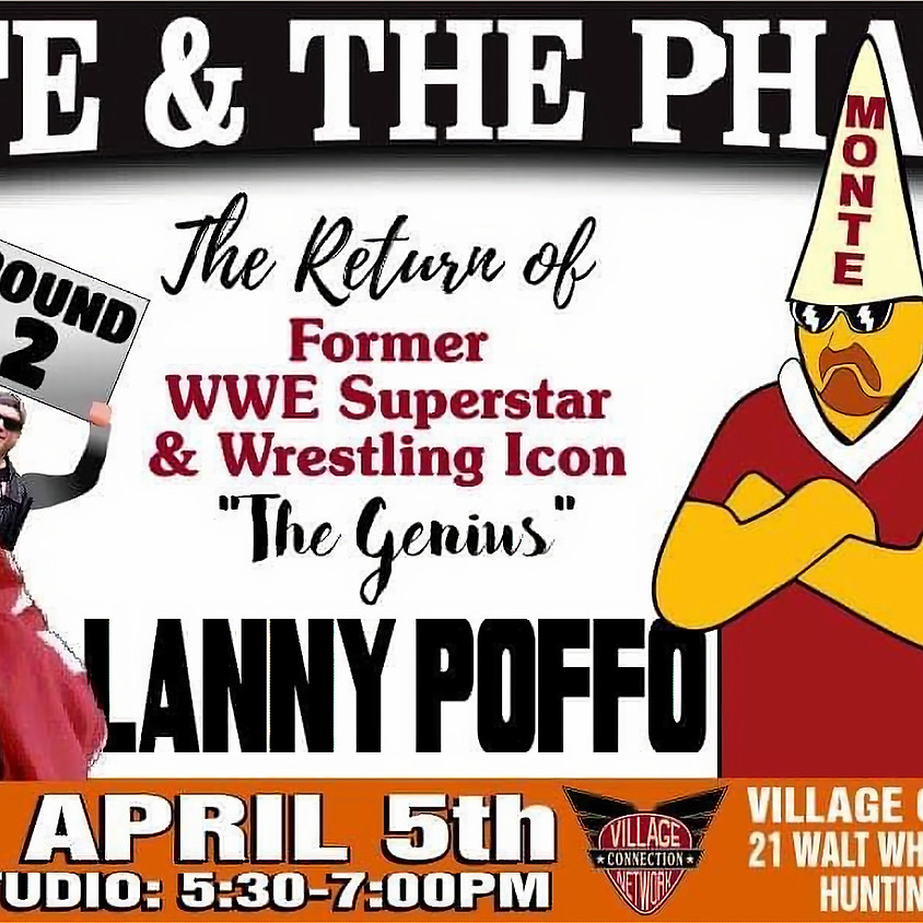 Monte & The Pharaoh W/Lanny Poffo