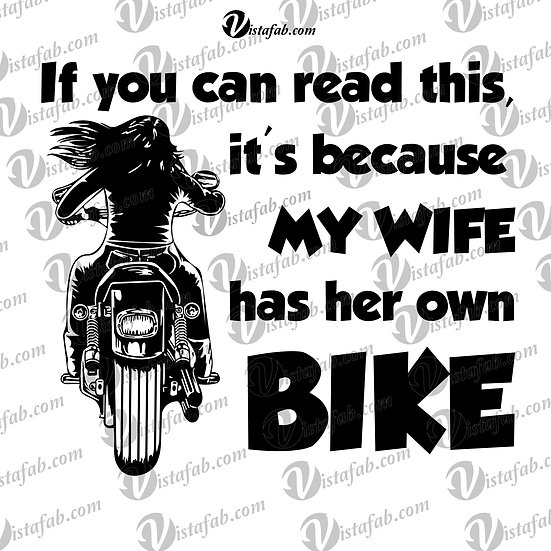 My Wife has a Bike - INSTANT DOWNLOAD