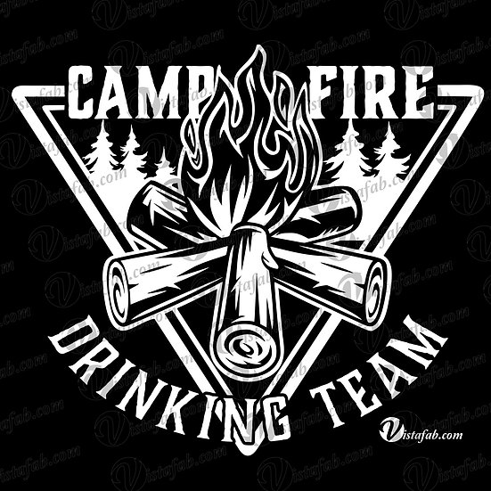 Campfire Drinking Team- INSTANT DOWNLOAD
