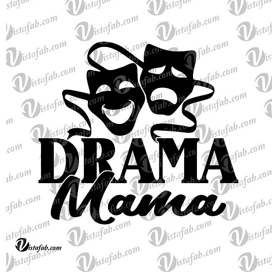 Drama Mama - INSTANT DOWNLOAD