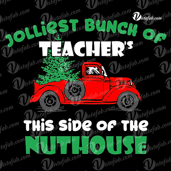 Jolliest in nuthouse (teacher) -INSTANT DOWNLOAD