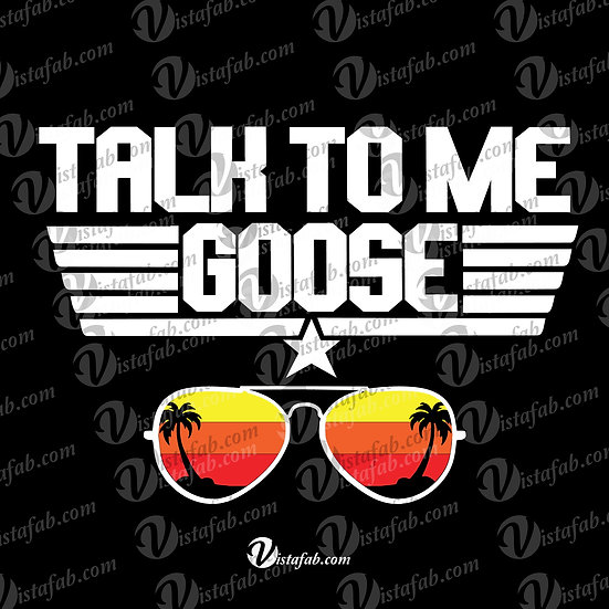 Talk to me Goose - INSTANT DOWNLOAD