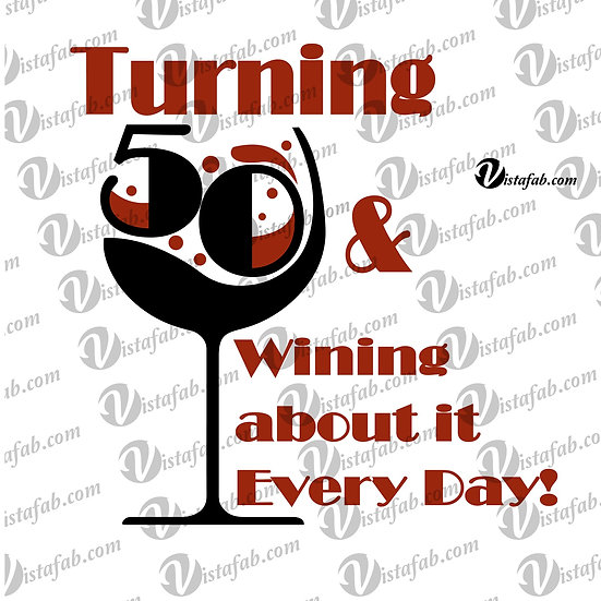 50 & wining - INSTANT DOWNLOAD