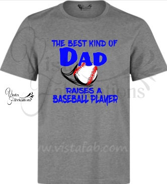 Best Dad raises a Baseball Player