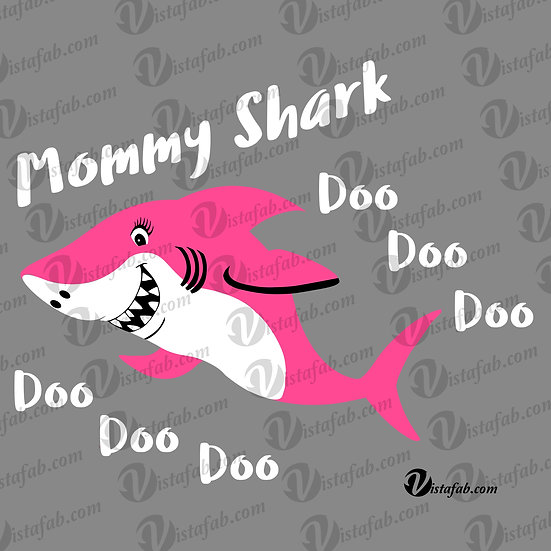 Mommy Shark  - INSTANT DOWNLOAD