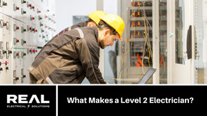 What Makes a Level 2 Electrician?