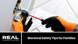 Electrical Safety Tips for Families