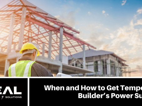When and How to Get Temporary Builder's Power Supply