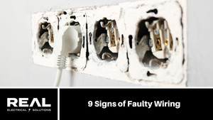 9 Signs of Faulty Wiring
