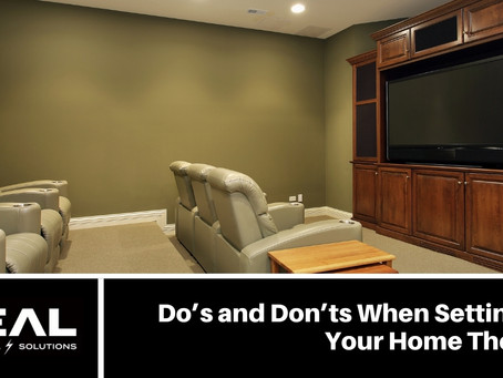 Do's and Don'ts When Setting Up Your Home Theatre