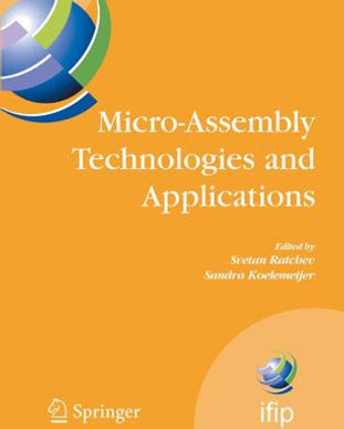2008 Micro-Assembly Technologies and App