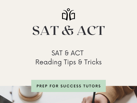BEST Reading Tips & Tricks for the SAT and ACT