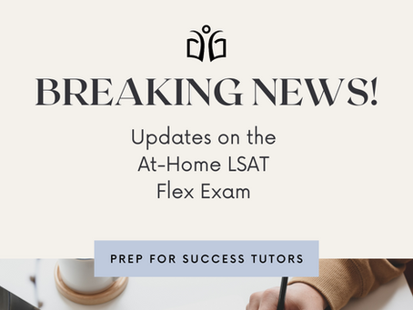 BREAKING NEWS: Update on the At-Home LSAT Exam
