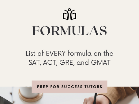 Every Formula On The SAT, ACT, GRE, and GMAT!