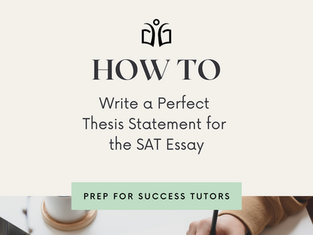 How to write a perfect thesis for the SAT essay