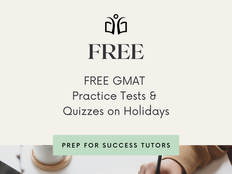FREE GMAT Practice Tests & Quizzes on Holidays