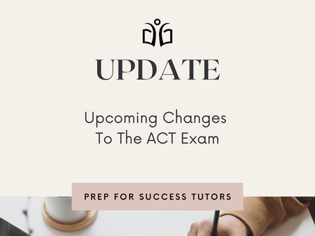 Upcoming Changes To The ACT Exam