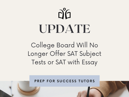 College Board Will No Longer Offer SAT Subject Tests or SAT with Essay