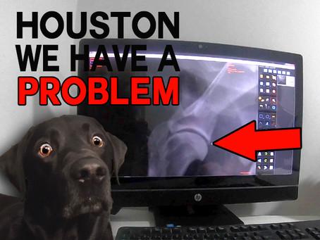 Houston We Have a Problem!!!