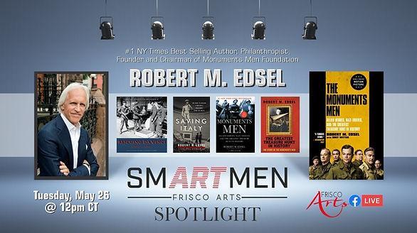 SmART Men spotlight robert edsel.jpg