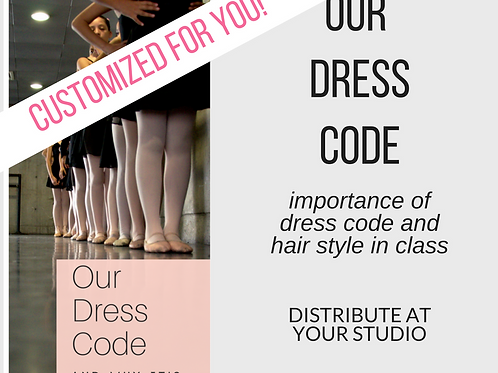 CUSTOM - Our Dress Code