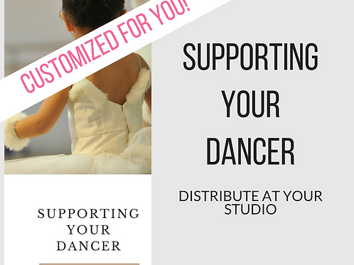 CUSTOM- Supporting Your Dancer
