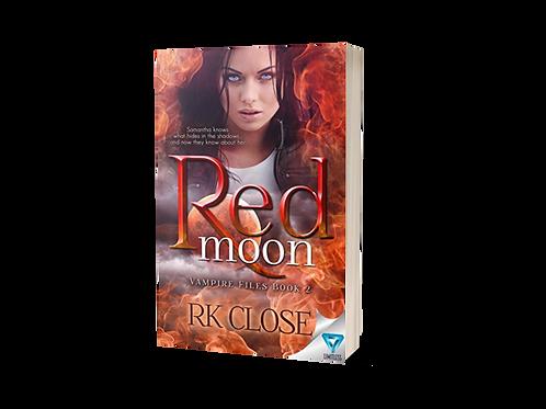 Red Moon: Paranormal Vampire Suspense Novel (Vampire Files Trilogy Book 2)