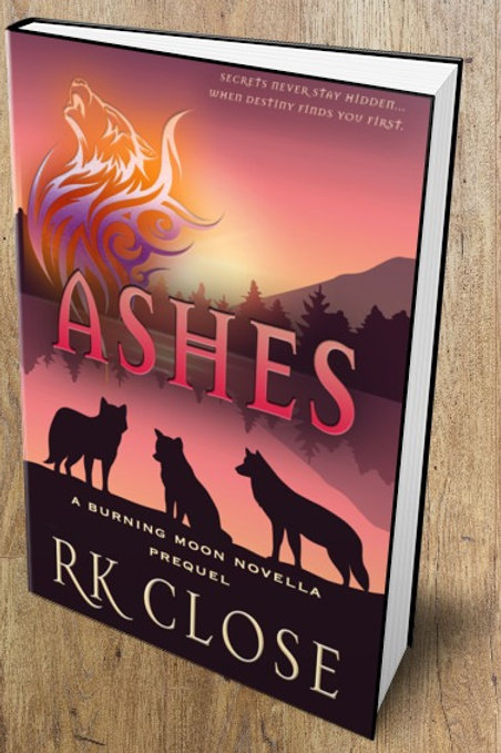 ASHES ~ Burning Moon Series (Book #0)