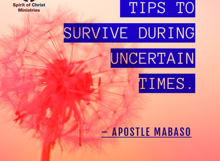 10 Tips on how to survive during these uncertain times.